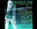 DJ MAYUMI - PARTY UP (Darkside Remix)