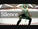 【踊ってみた】Silence【yumiko featuring 初音ミク】