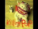 the chewinggum weekend - KILLING POP