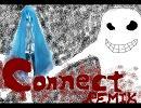 初音ミクオリジナル曲「Connect」