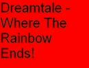 【洋楽】Dreamtale - Where The Rainbow Ends