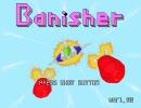【STG】 Banisher - バニッシャー 【プレイ動画】