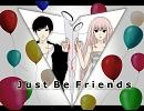 【オルゴール】Just Be Friends