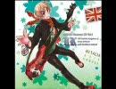 【ヘタリア】絶対不敗英国紳士を歌ってみた【イギリス】