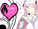 【初音ミク】PiNK!【オリジナル曲】