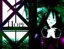 【初音ミク PV】HOPE【MMD】 thumbnail