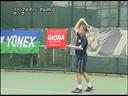辻野隆三のテニス・スキルアップレッスン #02