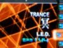 IIDX Distorted CS : 冥 - LED Trance Mix?!