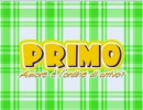 「PRIMO」OP