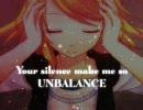 【鏡音リン】UNBALANCE【オリジナル曲】