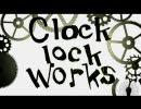 【ひょん】clock lock worksを歌ってみた