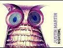 Justin Martin - Nightowl