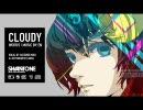 【初音ミク】 CLOUDY 【オリジナル曲 / SW