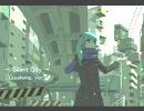 「Silent City」歌ってみた→酷翼 (effe m