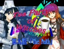【MUGEN】Tea Party of Witches 第九話【ストーリー】