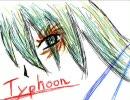 【初音ミク】 Typhoon 【オリジナル】
