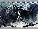 ブラック★ロックシューター【ぐるたみんxnayuta】