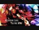 【巡音ルカ】Megurine Luka - You Are Min
