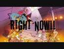 【重音テト】 Right Now!  【テトオリジナ