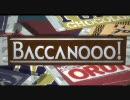 【仮面ライダーオーズ×バッカーノ】 BACCANOOO! 『バッカーノ...