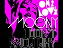 Moony-I Dont Know Why(Jerome DIsma AE R