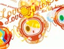 【鏡音リン】 Love Timer 【VOCALOID】【オリジナル】
