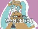 【LIVE A LIVE】初音ミクがWANDERERで歌い語る