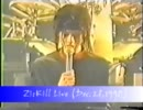 Zi:Kill Live 1990 part-4