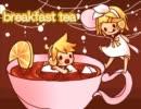 【鏡音レンAppend】breakfast tea【オリジ