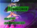 【ニコカラ】 Time&Space(On vocal)
