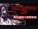 【BLACK LAGOON MAD】 -Rosarita Cisneros- 【ロベルタ】