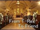 【ニコラップ】To Friend【T‐Rex】