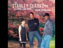 Stanley Clarke Trio - Someday My Prince Will Come