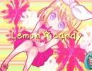 【鏡音リン】 Lemon☆candy 【オリジナル曲】 thumbnail