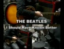 THE BEATLESのI Should Have Known Betterを一人でやってみた【creambadge】