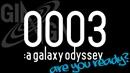 【GINGA】0003:a galaxy odyssey 【クロスフェード】