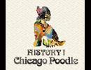 Chicago Poodle「HISTORY I」SPOT