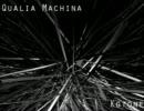 Qualia Machina -Artcore