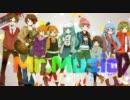 【みんなで】Mr.Music【歌ってみた】