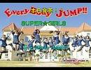 SUPER☆GIRLS  EveryBody JUMP!! 高音質