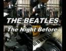 THE BEATLESのThe Night Beforeを一人でやってみた【creambadge】