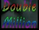 自分でうpした動画に自分で(ry 200万再生祭の職人技を見てみよう。