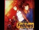 【歌ってみた】 Fellows 【一冴】