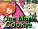 One More Cookie☆