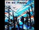 I'm so Happy (Rockin ver.) 音源