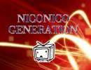 【ニコニコメドレー】NICONICO GENERATION