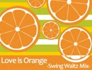 【音ゲー】Love is Orange -Swing Waltz Mix-【アレンジ】