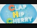 【こずえ】CLAP HIP CHERRY【歌ってみた】 thumbnail