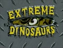 【Extreme Dinosaurs】OP