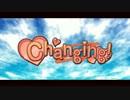【初音ミク】Changing!【オリジナル曲+PV】
